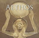 AETHOS. Aufhebung der Dualität von Tom Kenyon (2013) Audio CD