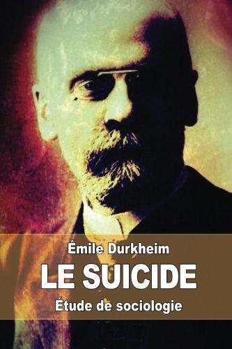 Le suicide: Étude de sociologie par Émile Durkheim