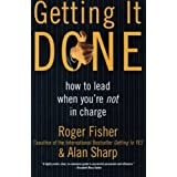Getting It Done: How to Lead When You're Not in Charge by Roger Fisher (1999-05-05)