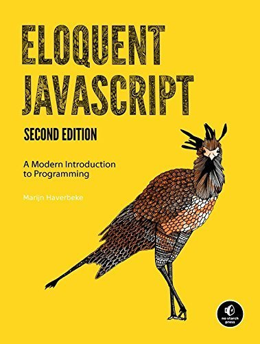 Eloquent JavaScript: A Modern Introduction to Programming by Marijn Haverbeke (6-Feb-2011) Paperback