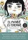 El futuro es femenino par Varios autores