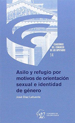 Refugio y asilo por motivos de orientación sexual e identidad de género por José Díaz Lafuente