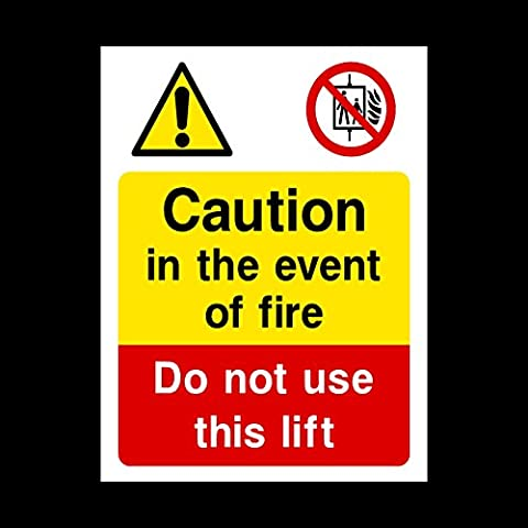 Caution In event of fire do not use lift Sticker