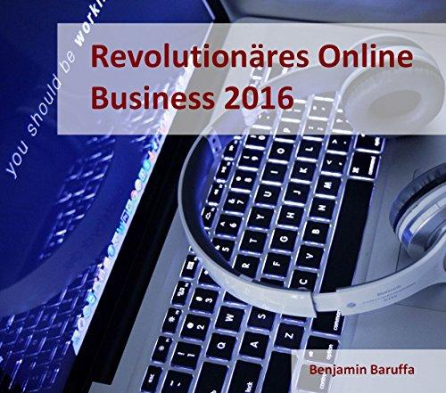 online-business-2017-der-revolutionre-weg-zu-ihrem-realen-passiven-einkommen