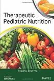 Therapeutic Pediatric Nutrition