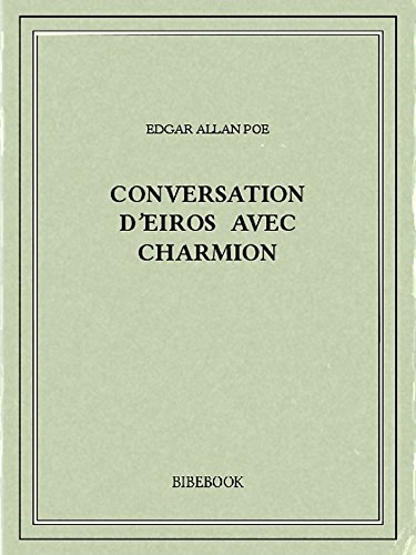 Conversation dEiros avec Charmion (French Edition) de [Poe, Edgar Allan