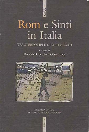 Rom e Sinti in Italia tra stereotipi e diritti negati.