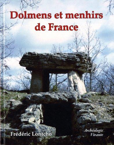 Dolmens et menhirs de France par Frédéric Lontcho