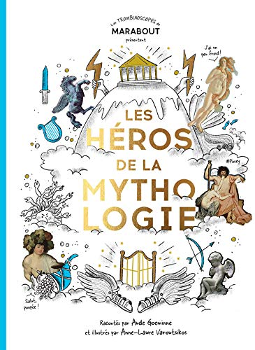 Les héros de la mythologie par Aude Goeminne