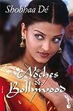 Noches de Bollywood/ Nights of Bollywood