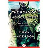 The Road of the Sea Horse (The Last Viking Trilogy Book 2) (English Edition)