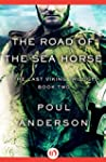 The Road of the Sea Horse (The Last V...