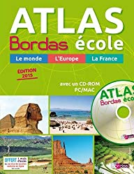Atlas Bordas école + CD-Rom - Édition 2015