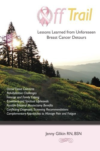 off-trail-lessons-learned-from-unforeseen-breast-cancer-detours-dense-tissue-concerns-rehabilitative