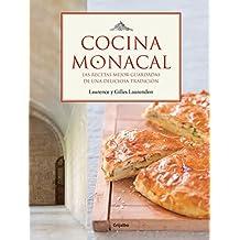 Cocina monacal: Las recetas mejor guardadas de una deliciosa tradición (SABORES)
