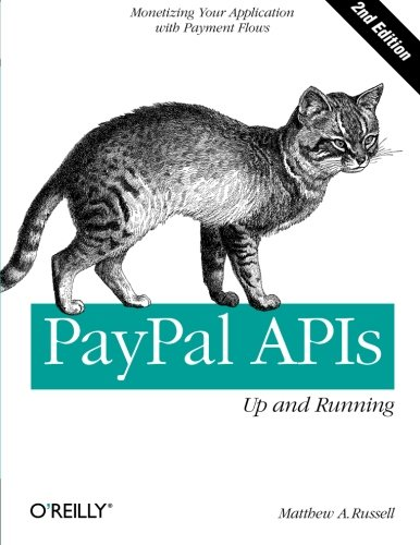 PayPal APIs – Up and Running 2e