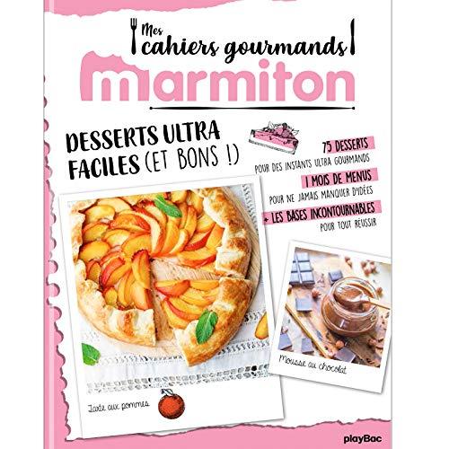 Marmiton Cahier gourmand Desserts ultra faciles par  (Broché - Jan 16, 2019)