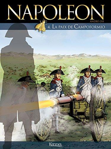 Napoléon T04: La paix de Campoformio par André OSI