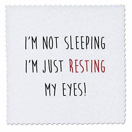 3D Rose ICH BIN NICHT Schlafen, ich bin nur Ruhe My Eyes lustig Zitat Quilt Platz 12von 30,5cm, 30,5x 30,5cm