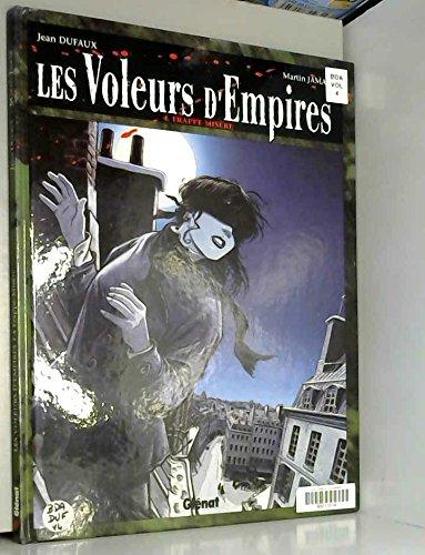 Les voleurs d'empires, tome 4 : Frappe-misère