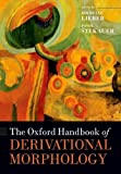 The Oxford Handbook of Derivational Morphology...