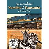 Der Reiseführer, Namibia & Tansania mit dem Zug