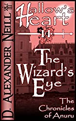 The Wizard's Eye: Hallow's Heart, Book II