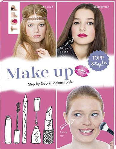Make up: Step by Step zu deinem Style
