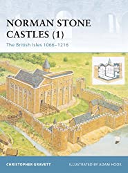 Norman Stone Castles (1): The British Isles 1066-1216: British Isles 1066-1216 v. 1 (Fortress)