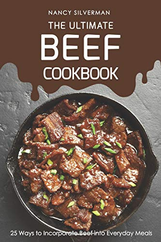 The Ultimate Beef Cookbook: 25 Ways to Incorporate Beef into Everyday Meals - Sandwich-slicer