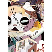 McSweeney's Issue 40 (McSweeney's Quarterly Concern)