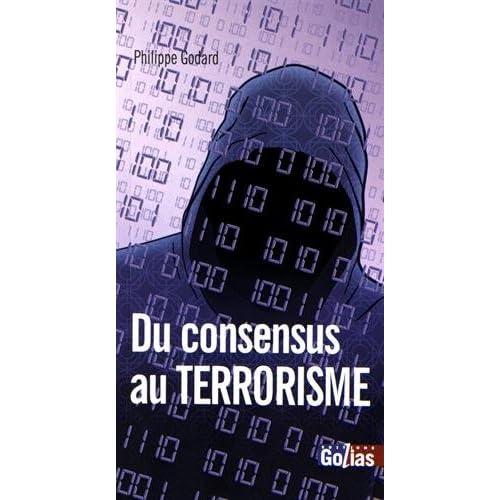 Du consensus au terrorisme