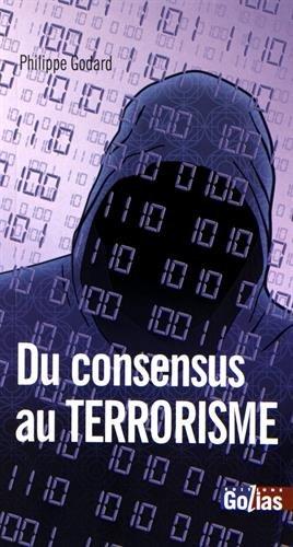 du-consensus-au-terrorisme