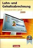 Image de Lexware Bildung: Lohn- und Gehaltsabrechnung: Mit Lexware Lohn und Gehalt 2009. Schülerbuch mit CD-ROM