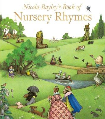 [Nicola Bayley's Book of Nursery Rhymes] (By: Nicola Bayley) [published: September, 2013]
