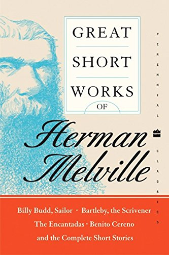 Great Short Works of Herman Melville (Perennial Classics)
