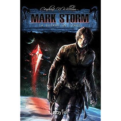 Mark Storm - 2: La Guerre du Temps (Science-Fiction)