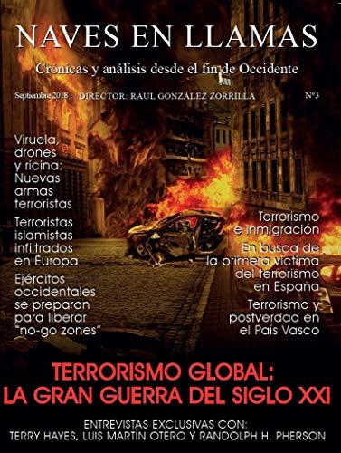 Revista Naves en Llamas Nº 3: Crónicas y análisis desde el fin de Occidente por Raúl  González Zorrilla