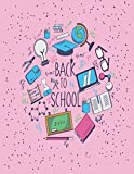 Back to school: Back to school on pink cover (8.5 x 11)  inches 110 pages, Blank Unlined Paper for Sketching, Drawing , Whiting , Journaling & Doodling (Back to school on pink sketchbook)