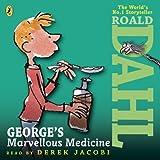 George's Marvellous Medicine (Dahl Audio)
