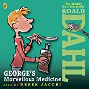 George's Marvellous Medicine (Dahl Audio)