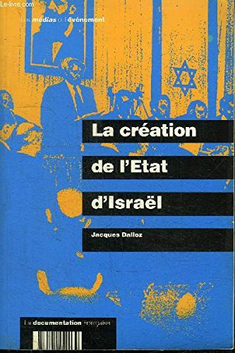 La Creation de l'Etat d'Israël