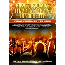 HOW TO PROMOTE LIVE CONCERTS IN YOUR CITY (English Edition)