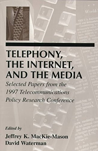 [(Telephony, the Internet and the Media ...