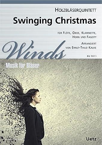 Swinging Christmas für Holzbläserquintett / for Woodwind Quintet (Partitur und Stimmen)