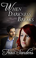 When Darkness Breaks (English Edition)