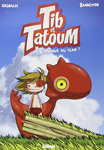 Tib & Tatoum (1) : Bienvenue au clan !. 1