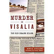 Murder in Visalia: The Coin Dealer Killer (Murder & Mayhem) (English Edition)