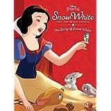 Snow White and the Seven Dwarfs: The Story of Snow White (Disney Princess)