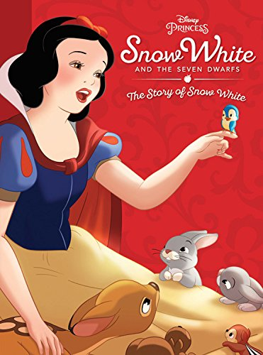 Snow White and the Seven Dwarfs: The Story of Snow White (Disney Princess) (Princess White Snow)